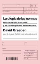 La utopía de las normas (ebook)