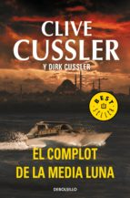 El complot de la media luna (Dirk Pitt 21) (ebook)