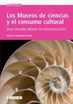 Los Museos de ciencias y el consumo cultural (ebook)
