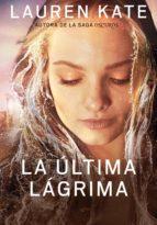 La última lágrima (La última lágrima 1) (ebook)