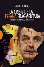 La crisis de la España fragmentada (ebook)