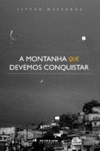 A montanha que devemos conquistar (ebook)