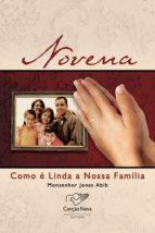 Novena Como é Linda a Nossa família (ebook)