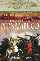 Invasão a Pernambuco (ebook)