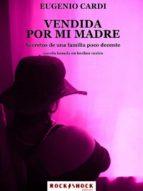 Vendida por mi madre (ebook)