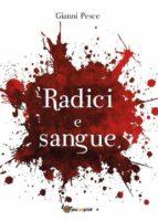 Radici e Sangue (ebook)