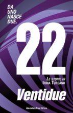 Ventidue (ebook)