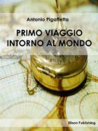 Primo viaggio intorno al mondo (ebook)