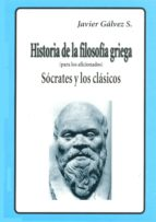 Historia de la Filosofía Griega (para los aficionados) - Sócrates y los clásicos (ebook)