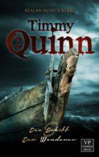 Timmy Quinn: Das Schiff & Der Wanderer (ebook)