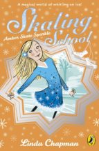 Skating School: Amber Skate Star (ebook)