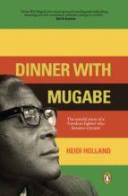 Dinner With Mugabe (ebook)