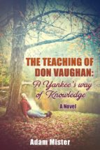 The Teaching of Don Vaughan: A Yankee's Way of Knowledge (ebook)