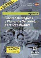Líneas Estratégicas y Planes de Osakidetza para Oposiciones (ebook)