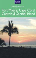 Fort Myers, Cape Coral, Captiva & Sanibel Island (ebook)