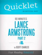 Quicklet on 60 Minutes: Lance Armstrong, Part 2 (CliffsNotes-like Summaries) (ebook)