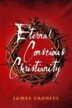 Eternal Conscious Christianity (ebook)