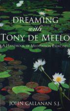 Dreaming With Tony De Mello (ebook)