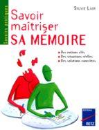 Savoir maîtriser sa mémoire (ebook)