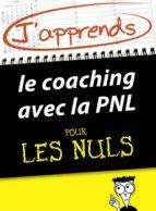 J'apprends le coaching avec la PNL pour les Nuls (ebook)