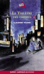 Chloé Tome 2- Le Théâtre des ombres (ebook)