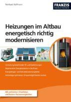 Heizungen im Altbau energetisch richtig modernisieren (ebook)