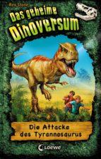 Das geheime Dinoversum 1 - Die Attacke des Tyrannosaurus (ebook)