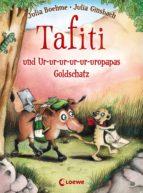 Tafiti und Ur-ur-ur-ur-ur-uropapas Goldschatz (ebook)