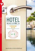Hotel Mallorca 3 Romane 5 - Liebesroman (ebook)