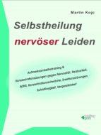Selbstheilung nervöser Leiden. (ebook)