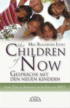 The Children of Now - Gespräche mit den Neuen Kindern (ebook)