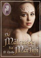 Die Mätresse bis Martini (ebook)