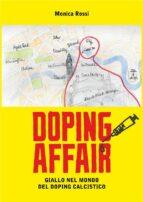 Doping affair - giallo nel mondo del doping calcistico (ebook)
