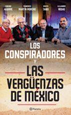 Las verg�enzas de M�xico Los conspiradores