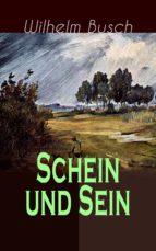 Schein und Sein (Vollständige Ausgabe)  (ebook)