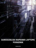 Samodzielna naprawa laptopa poradnik (ebook)