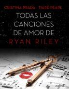 Todas las canciones de amor de Ryan Riley (ebook)