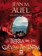 La tierra de las cuevas pintadas (ebook)
