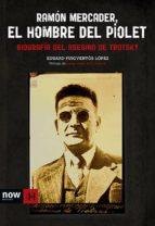 Ramón Mercader, el hombre del piolet (ebook)
