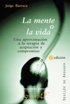 La mente o la vida (ebook)