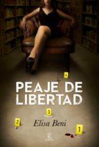 Peaje de libertad (ebook)