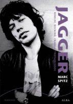 Jagger. Rebelde, rockero, granuja, trotamundos (ebook)