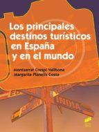 Los principales destinos turísticos en España y en el mundo (ebook)