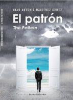 EL PATRÓN - THE PATTERN