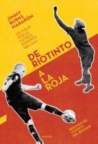 De Riotinto a la Roja (ebook)