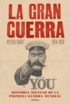 La Gran Guerra (1914-1918) (ebook)