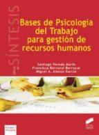 Bases de Psicología del Trabajo para gestión de recursos humanos (ebook)