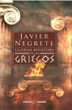 La gran aventura de los griegos (ebook)