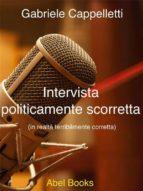 Intervista politicamente scorretta (ebook)