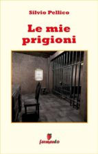 Le mie prigioni (ebook)
